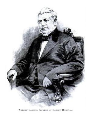 Carney Hospital - Image: Andrew Carney, Founder of Carney Hospital