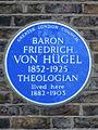 Baron Friedrich Von Hügel 1852-1925 Theologian lived here 1882-1903.jpg
