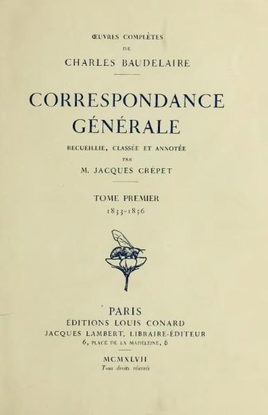 File:Baudelaire - Correspondance générale, Conard, t1, 1947.djvu