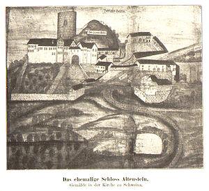 The castles Altenstein and Markgrafenstein around 1500