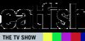 Catfish, the TV Show Logo.PNG