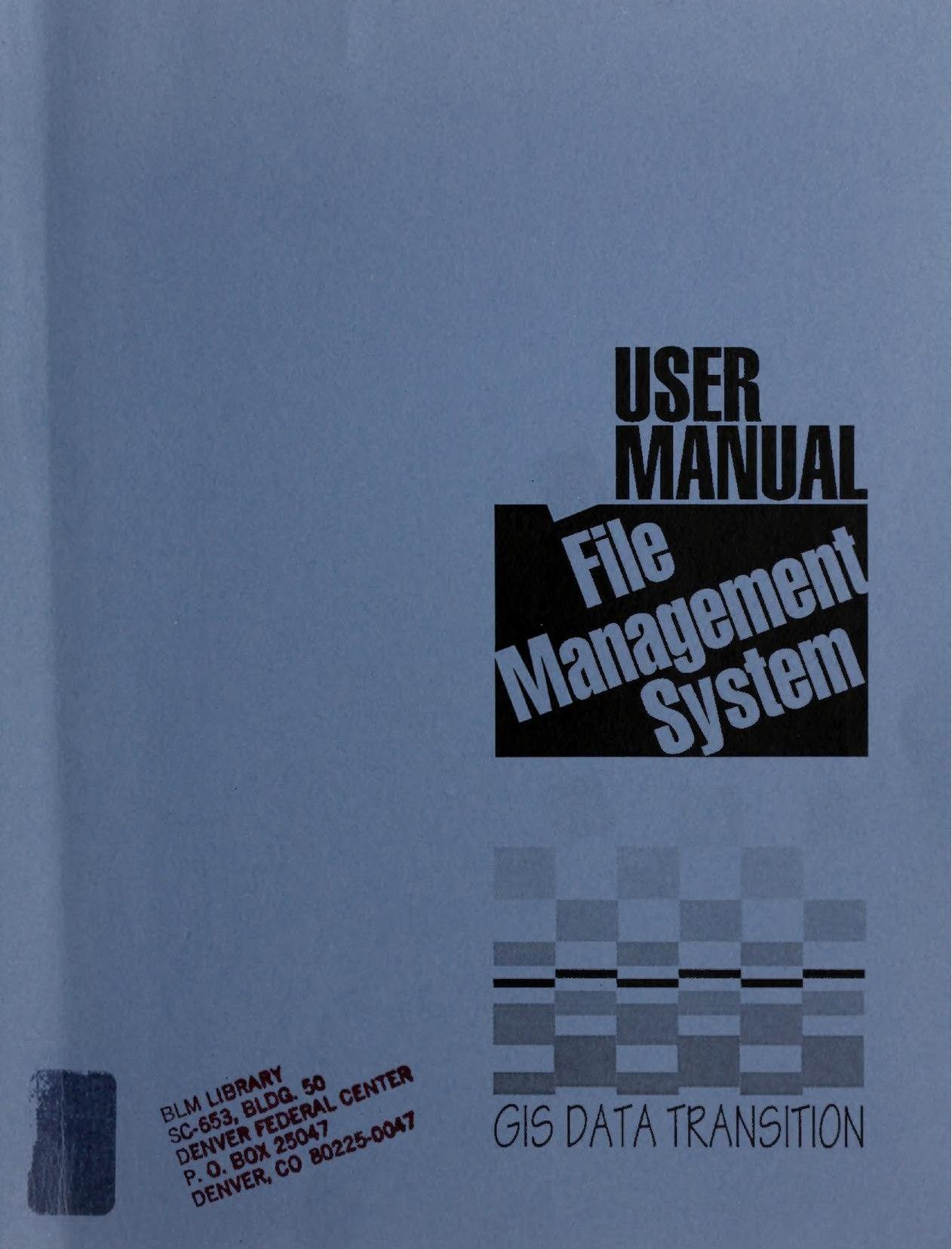 File:File Management System - user manual - GIS data transition ...