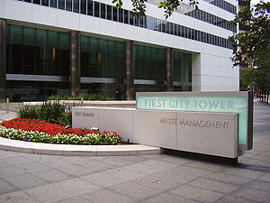 Waste Management (corporation) - First City Tower, which has the headquarters of Waste Management