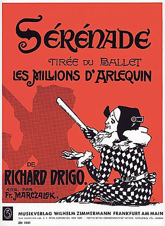 Les millions d'Arlequin - Frontispiece of a piano arrangement of the Sérénade issued by the music publisher Zimmerman. Drigo's Sérénade remains a very popular repertory piece that sold well in the sheet-music market. It went on to be arranged for several instruments and even published under several alternative titles such as Venetian Serenade and Valse Boston.