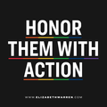 Honor Them With Action (Elizabeth Warren on third anniversary of the Pulse Nightclub Shooting).png