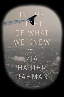 <i>In the Light of What We Know</i> book by Zia Haider Rahman