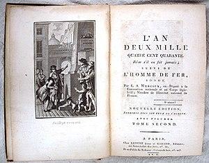 Louis-Sébastien Mercier - Louis-Sebastien Mercier; L'An Deux Mille Quatre Cent Quarante. Vol.II; Paris: Lepetit Jeune et Gerard, 1802
