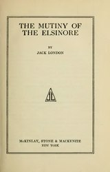 Jack London: The Mutiny of the Elsinore