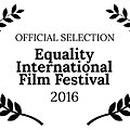 Official selection equality international film festival 2016.jpg