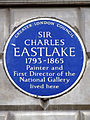 SIR CHARLES EASTLAKE 1793-1865 Painter and First Director of the National Gallery lived here.jpg