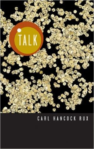 Talk (play) - Image: Talk by Carl Hancock Rux TCG