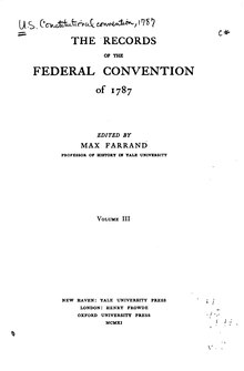 The Records of the Federal Convention of 1787 Volume 3.djvu