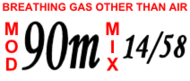 "Label reading ""Breathing gas other than air. MOD 90m. Mix 14/58"""