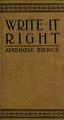 Write it right, a little blacklist of literary faults (IA writeitrightlitt00bierrich).pdf