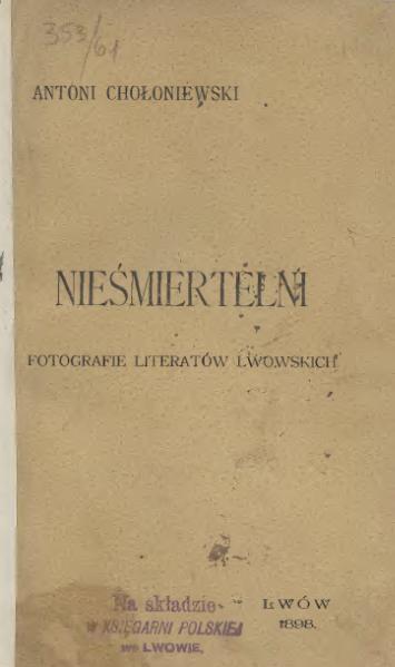 File:Antoni Chołoniewski - Nieśmiertelni - 1898.djvu