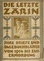 Die letzte Zarin, ihre Briefe an Nikolaus II. une ihre Tagebuchblätter von 1914 bis zur Ermordung (IA letztezarinihre00alex).pdf