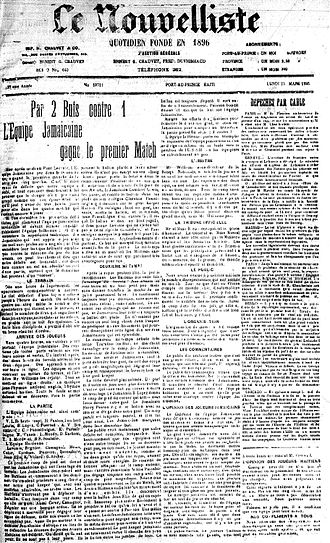 Haiti national football team - Le Nouvelliste (a Haitian newspaper) of 25 March 1925 describing the encounter between Haiti and Jamaica, who played their first official match on 22 March 1925 against their Caribbean neighbors in Haiti. Haiti was defeated 1–2 to the Jamaicans, as the first goal in Haiti's history was scored by Painson in the 86th minute. Following the affiliation of the Haitian Football Federation with FIFA in 1933, Haiti was able to register for the qualifiers for the 1934 World Cup in Italy.
