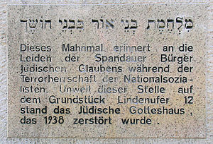 """Spandau Synagogue - The German inscription on the memorial reads: """"This memorial commemorates the suffering of Spandau's citizens of Jewish faith during the Terror of the National Socialists. Not far from this point, at Lindenufer 12, stood the Jewish house of worship, which was destroyed in 1938."""""""