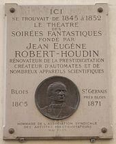 [Image: 170px-Plaque_Robert-Houdin%2C_11_rue_de_...aris_1.jpg]