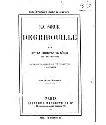 comtesse de Ségur: La soeur de Gribouille