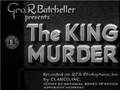 The King Murder by Richard Thorpe 1932.png