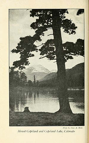 Enos Mills - Enos A. Mills, Mount Copeland and Copeland Lake, Colorado, photograph published in The Adventures of a Nature Guide, 1920