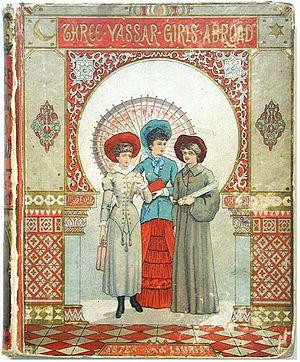 Vassar College in popular culture - Three Vassar Girls Abroad cover, by Elizabeth Williams Champney