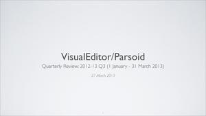 VisualEditor-Parsoid - 2012-13 Q3 quarterly review deck.pdf