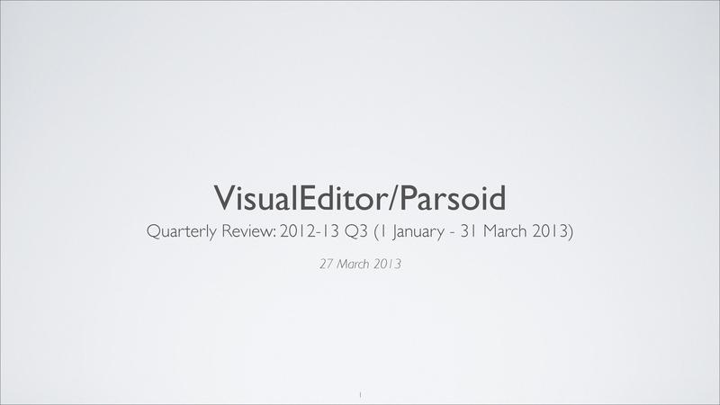 File:VisualEditor-Parsoid - 2012-13 Q3 quarterly review deck.pdf