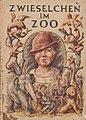 Werner Bergengruen - Zwieselchen im Zoo. Umschlag von Karl Mahr, 1935.jpg