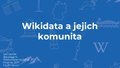 Wikiconference Prague 2017 - Léa Lacroix - Wikidata and its community (Czech).pdf