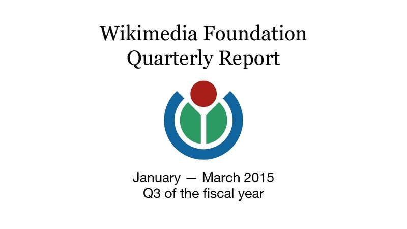 File:Wikimedia Foundation Quarterly Report, FY 2014-15 Q3 (January-March).pdf