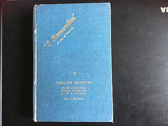 """William Morton (theatre manager) - """"I Believe"""", William Morton's memoirs, published in 1934"""