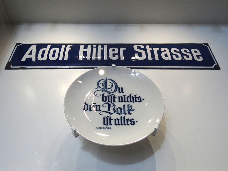 You Are Nothing-Your Nation Is Everything - Plate with Sign for Adolf Hitler Street - Military Museum - Dresden - Germany.jpg