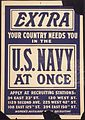 """EXTRA. Your Country Needs You In The U.S. Navt At Once. Apply at Recruiting Stations- 34 East 23rd St., 130 West St., 1 - NARA - 512474.jpg"