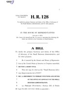 116th United States Congress H. R. 0000128 (1st session) - Small Business Advocacy Improvements Act of 2019 A - Introduced in House.pdf