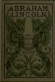Abraham Lincoln and the abolition of slavery in the United States (IA abrahamlincolnan00lelaiala).pdf