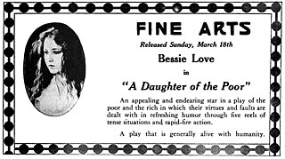 <i>A Daughter of the Poor</i> 1917 silent film by Edward Dillon