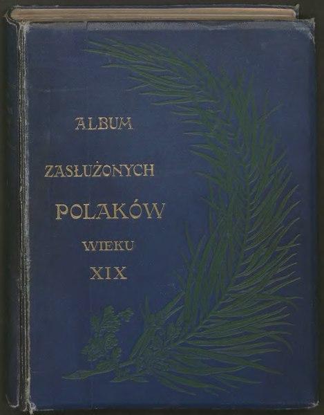 File:Album zasłużonych Polaków wieku XIX t.1.djvu