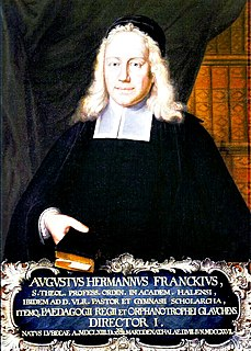 August Hermann Francke German Lutheran clergyman, philanthropist, and Biblical scholar