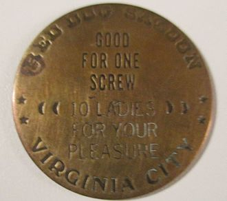 Token coin - A brothel token from the Red Dog Saloon.