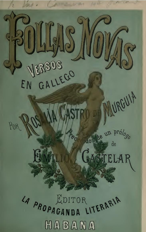 Follas novas. Con prólogo de Emilio Castelar, 1880.