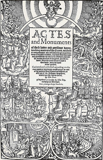 Foxe's Book of Martyrs - Frontispiece to the 1563 edition of The Book of Martyrs