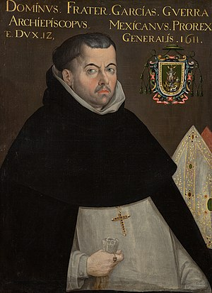 García Guerra - Archbishop-Viceroy Fray García Guerra