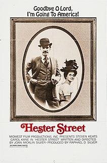 <i>Hester Street</i> (film) 1975 romantic film directed by Joan Micklin Silver