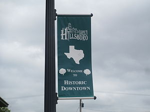Hillsboro, Texas - Historic Downtown Hillsboro District sign