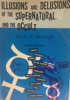 <i>The Psychology of the Occult</i> 1952 book by psychologist D. H. Rawcliffe.