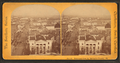Panorama from St. Michael's Church, from Robert N. Dennis collection of stereoscopic views.png