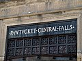 Pawtucket-Central Falls station name detail, August 2015.JPG