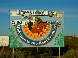 Signpost outside the city of Presidio, Texas